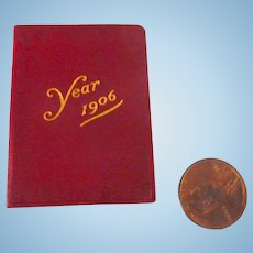 1906 Petite Leather Miniature CALENDAR Book for DOLL