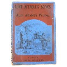 RARE 1852 Aunt Affable's Primer Children's Book HAND COLORED Engravings Children Animals