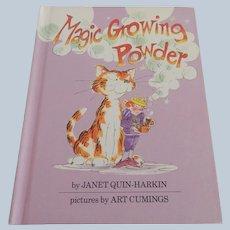Magic Growing Powder by Janet Quin-Harkin