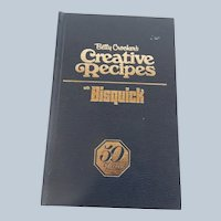 Betty Crocker's Creative Recipes with Bisquick