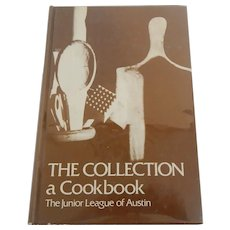 The Collection a Cookbook The Junior League Of Austin Texas