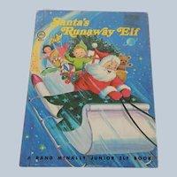 Rand McNally Elf Book Santa's Runaway Elf