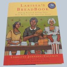 Larissa's Bread Book by Lorraine Johnson-Coleman