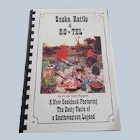 Snake, Rattle & Ro Tel Cookbook by Crazy Sam Higgins