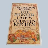 The Pioneer Lady's Country Kitchen Jane Watson Hopping