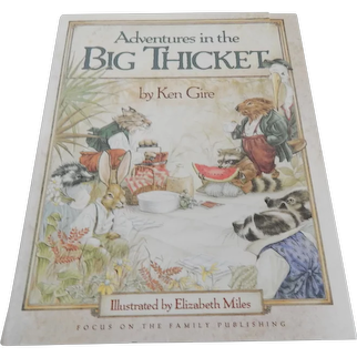 Adventures In The Big Thicket by Ken Gire