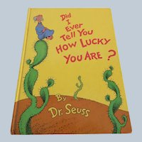 Did I Ever Tell You How Lucky You Are by Dr. Seuss