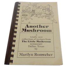 Another Mushroom Cookbook by Marilyn Romweber