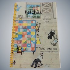 Patches Recollections and Recipes from a Texas Childhood