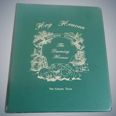 Hog Heaven Recipes From The Durning House Van Alstyne, Texas
