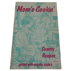 Mom's Cookin Country Recipes