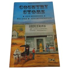 Country Store, Old Remedies, Recipes, Advertisements