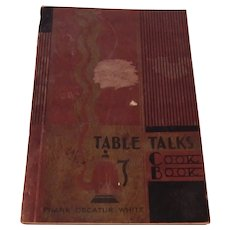 Table Talk by Frank Decatur White