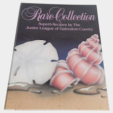Rare Collection Superb Recipes by The Junior League Of Galveston County