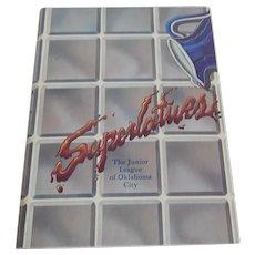 Superlatives The Junior League Of  Oklahoma City Cookbook