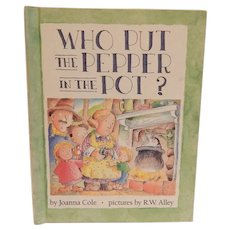 Who Put The Pepper In The Pot  by Joanna Cole