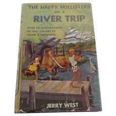 The Happy Hollisters On A River Trip by Jerry West