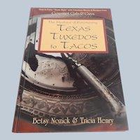 "The Mystique of Entertaining ""Texas Tuxedos to Tacos"""