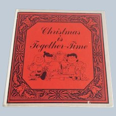Christmas Is Together Time by Charles M. Schulz