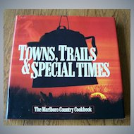 Towns, Trails & Special Times Cookbook