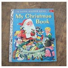 A Little Golden Book My Christmas Book