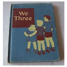 "School Reader ""We Three"" Book"