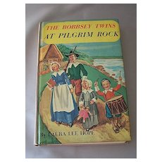 The Bobbsey Twins At Pilgrim Rock by Laura Lee Hope