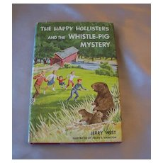 The Happy Hollilsters and the Whistle Pig Mystery