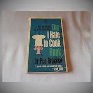 The I Hate to Cook Book by Peg Bracken Paper Back