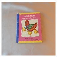 A Tom Thumb Book Mrs. Hen and Her Baby Chicks