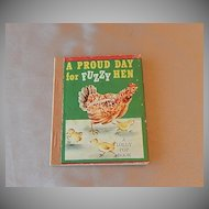 A Lolly Pop Book  A Proud Day for Fuzzy Hen