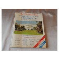 The Presidents Own White House Cookbook 1975