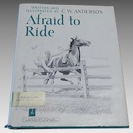 Afraid To Ride by C. W. Anderson