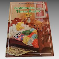 A Puppet Storybook Goldilocks and the Three Bears