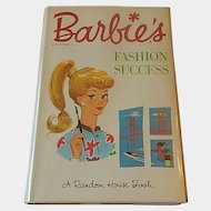 Barbie's Fashion Success A Random House Book