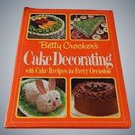Betty Crocker's Cake Decorating Cookbook