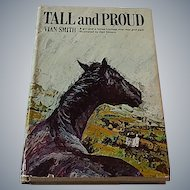 Tall and Proud by Vian Smith Hardcover 1967