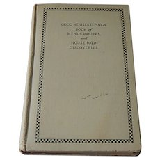 Good Housekeeping's Book of Menus, Recipes and Household Discoveries First Edition
