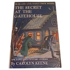 A Dana Girls Mystery The Secret At The GateHouse
