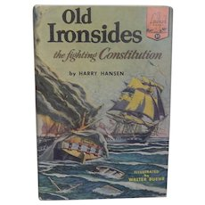 Landmark Books  Old Ironsides the fighting Constitution  #51