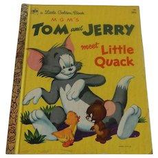 A Little Golden Book Tom and Jerry Meet Little Quack