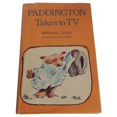 Paddington Takes To TV  by Michael Bond
