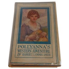 Pollyanna's Western Adventure Harriet Lummis Smith