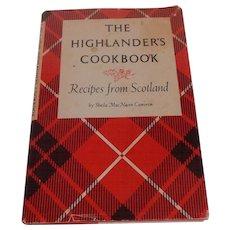 The Highlander's Cookbook Scotland