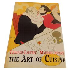 Toulouse-Lautrec Maurice Joyant The Art OF Cuisine