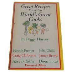 Great Recipes From The World's Great Cooks By Peggy Harvey