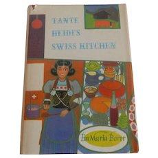 Tante Heidi's Swiss Kitchen by Eva Maria Borer 1965