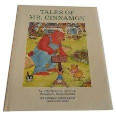 Tales OF Mr. Cinnamon by Frances B. Watts