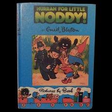 Hurrah For Little Noddy! by Enid Blyton