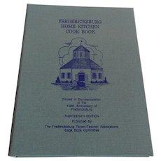 Fredericksburg Home Kitchen Cook Book
